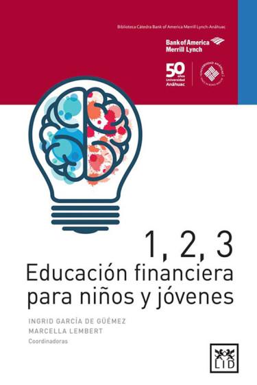 1, 2, 3. Educación financiera para niños y jóvenes