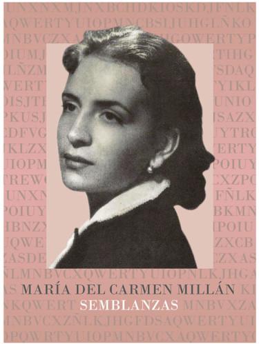 María del Carmen Millán: semblanzas
