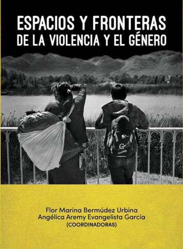 Espacios y fronteras de la violencia y el género