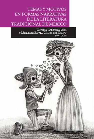 Temas y motivos en formas narrativas de la literatura tradicional de México