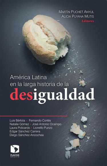 América Latina en la larga historia de la desigualdad