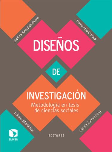Diseños de investigación: Metodología en tesis de ciencias sociales