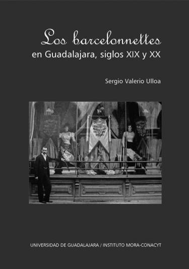 Los Barcelonnettes en Guadalajara, siglos XIX y XX