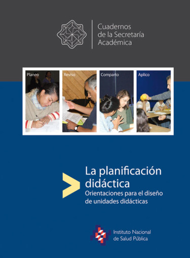 La planificación didáctica. Orientaciones para el diseño de unidades didácticas