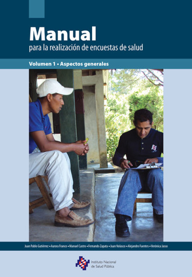 Manual para la realización de encuestas de salud. Volumen 1. Aspectos generales