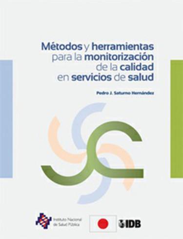 Métodos y herramientas para la monitorización de la calidad en servicios de salud