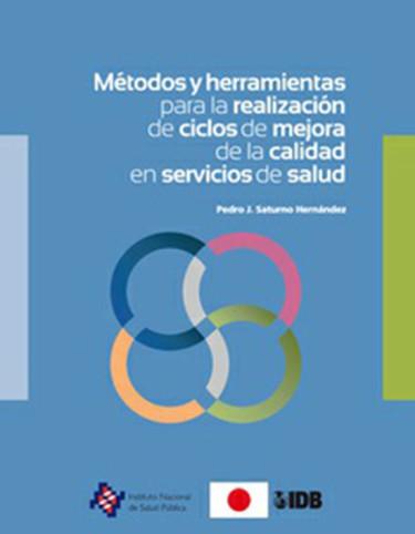 Métodos y herramientas para la realización de ciclos de mejora de la calidad en servicios de salud