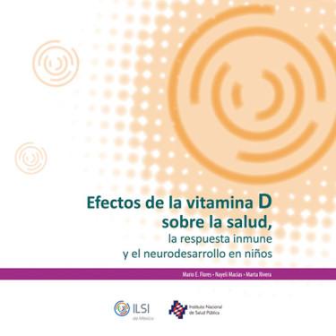 Efectos de la vitamina D sobre la salud, la respuesta inmune y el neurodesarrollo en niños