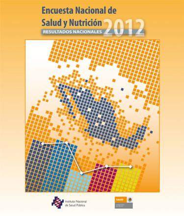 Encuesta Nacional de Salud y Nutrición 2012. Resultados nacionales