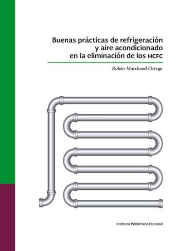Buenas prácticas de refrigeración y aire acondicionado en la eliminación de los HCFC
