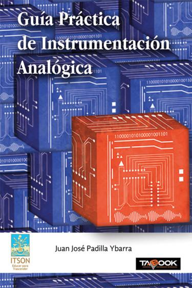 Guía práctica de instrumentación analógica