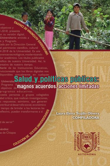 Salud y políticas públicas: magnos acuerdos, acciones limitadas