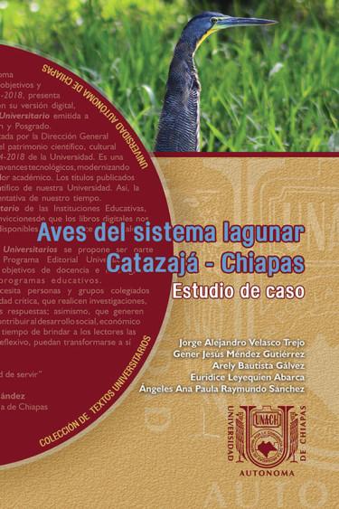 Aves del sistema lagunar Catazajá-Chiapas. Estudio de caso