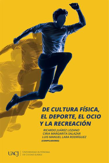De cultura física, el deporte, el ocio y la recreación