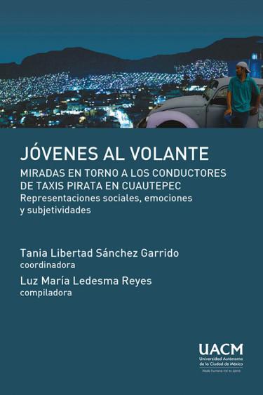 Jóvenes al volante: miradas en torno a los conductores de taxis pirata en Cuautepec