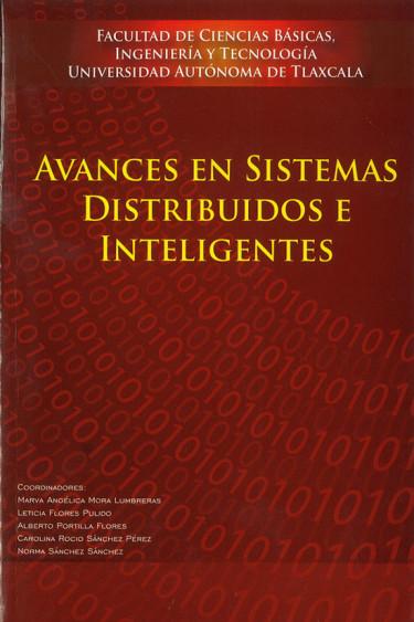 Avances en sistemas distribuidos e inteligentes