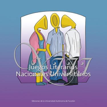 XIII Juegos Literarios Nacionales Universitarios