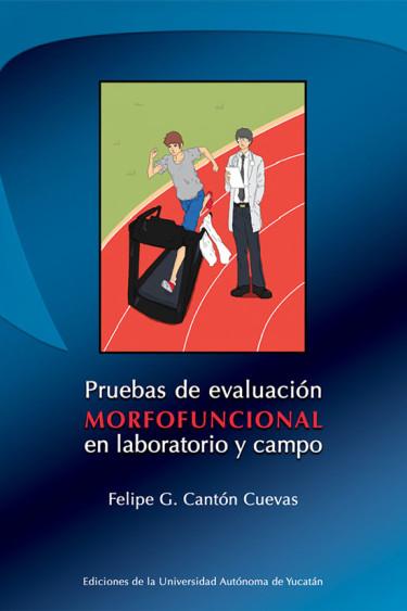 Pruebas de evaluación morfofuncional en laboratorio y campo