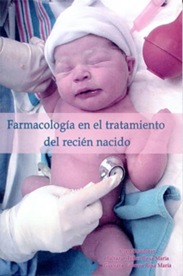 Farmacología en el tratamiento del recién nacido