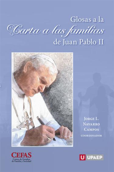 Glosas a la Carta a las familias de Juan Pablo II