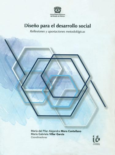 Diseño para el desarrollo social. Reflexiones y aportaciones metodológicas