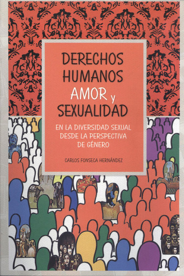 Derechos humanos: amor y sexualidad en la diversidad sexual desde la perspectiva de género