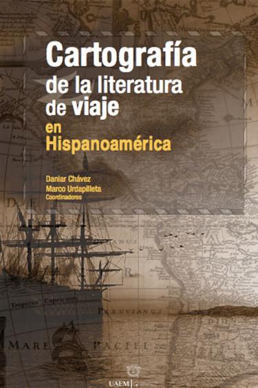 Cartografía de la literatura de viaje en Hispanoamérica
