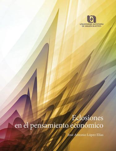 Eclosiones en el pensamiento económico