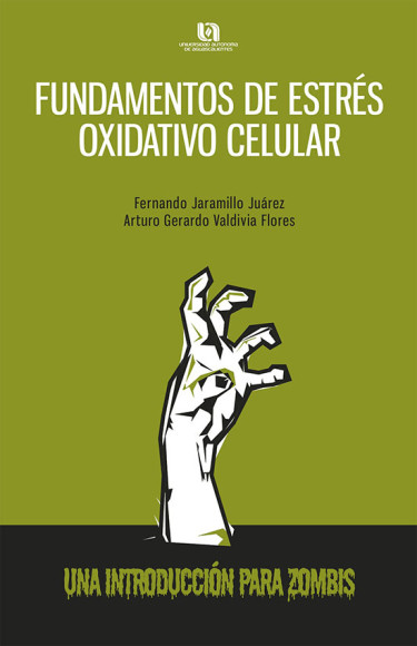 Fundamentos de estrés oxidativo celular. Una introducción para zombis
