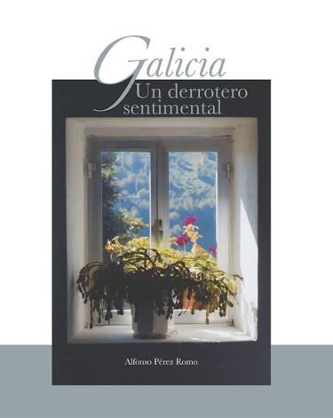 Galicia. Un derrotero sentimental