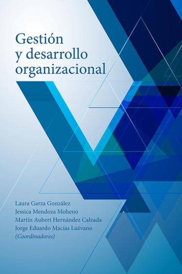 Gestión y desarrollo organizacional