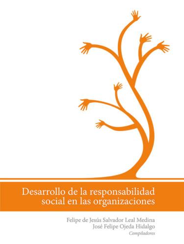 Desarrollo de la responsabilidad social en las organizaciones