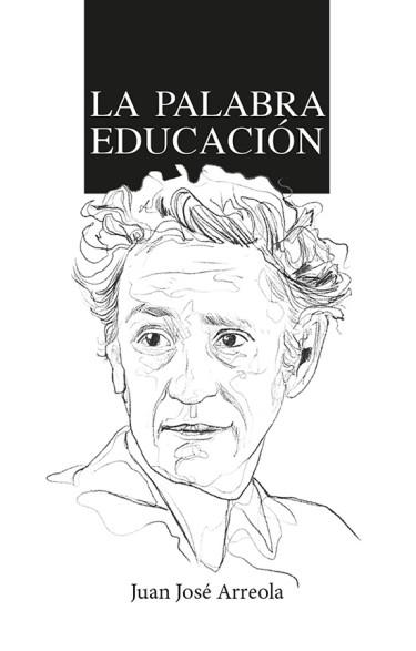 LA PALABRA EDUCACIÓN