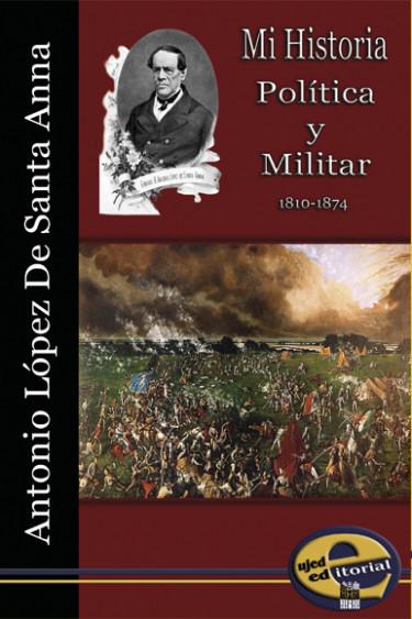 Mi historia Política y Militar