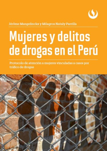 Mujeres y delitos de drogas en el Perú