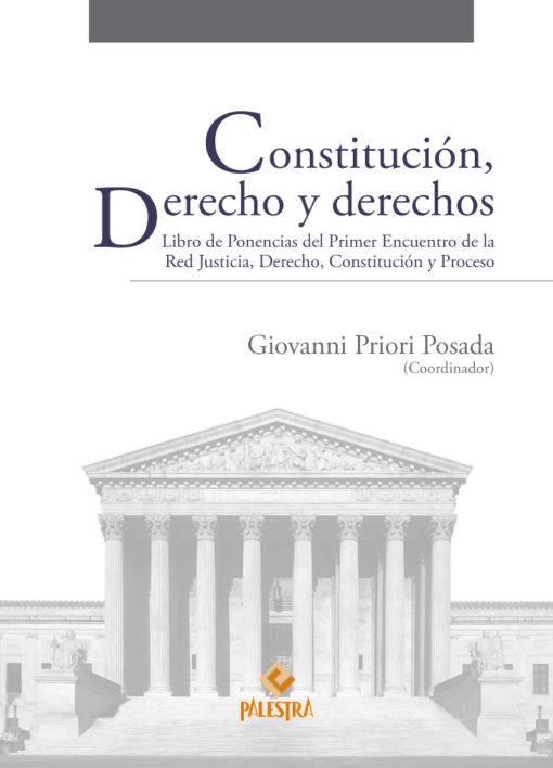 Constitución, Derecho y derechos