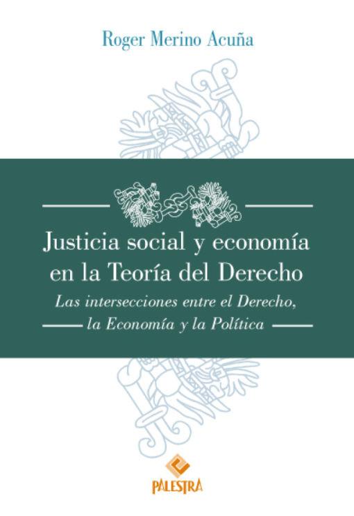 Justicia social y economía en la Teoría del Derecho