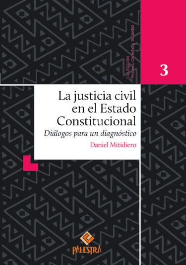 La justicia civil en el Estado Constitucional