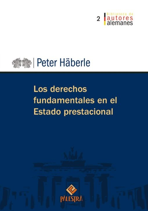 Los derechos fundamentales en el Estado prestacional