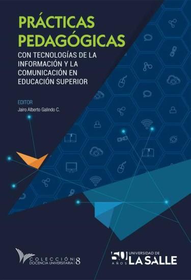 Prácticas pedagógicas con tecnologías de la información y la comunicación en educación superior