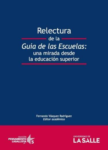 Relectura de la guía de las escuelas