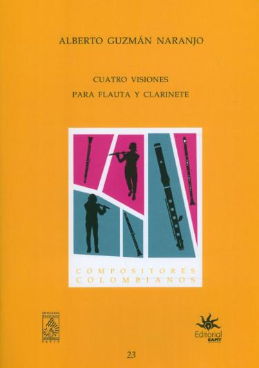 Cuatro Visiones Para Flauta Y Clarinete