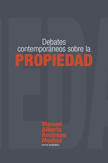 Debates contemporáneos sobre la propiedad