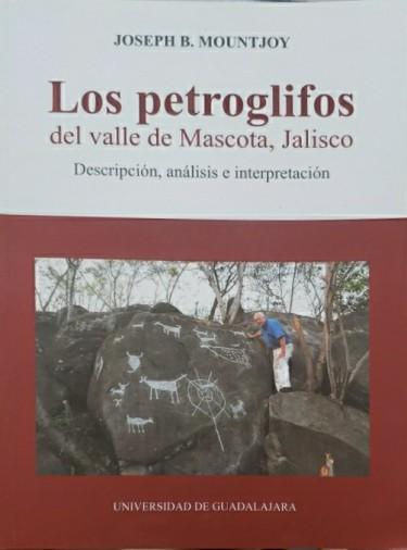 Los petroglifos del valle de Mascota, Jalisco
