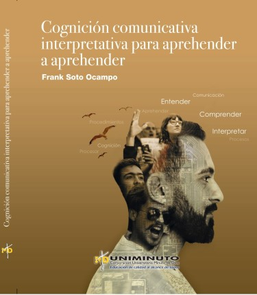 Cognición comunicativa interpretativa para aprehender a aprehender