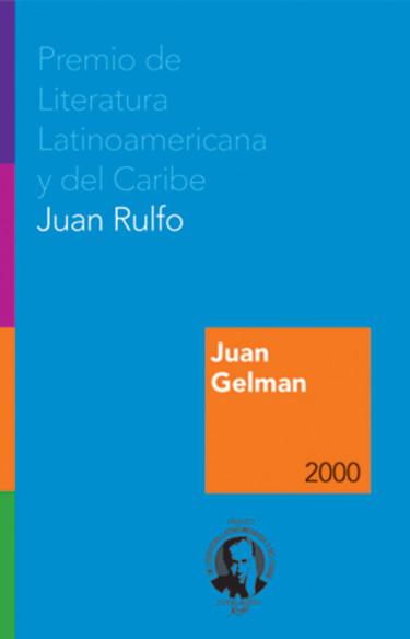 Juan Gelman. Premio FIL de Literatura en Lenguas Romances 2000