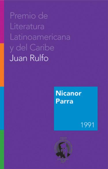 Nicanor Parra. Premio FIL de literatura en Lenguas Romances 1991