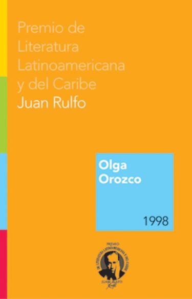 Olga Orozco. Premio FIL de Literatura en Lenguas Romances 1998