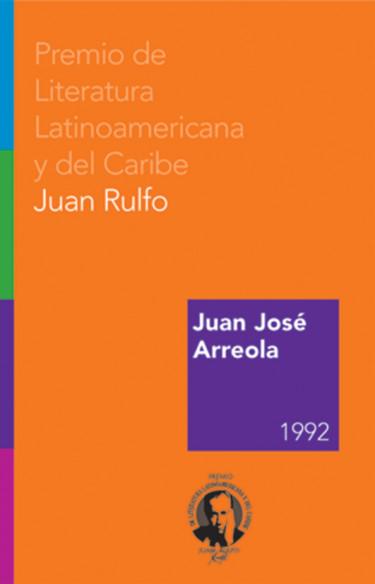 Juan José Arreola. Premio FIL de Literatura en Lenguas Romances 1992