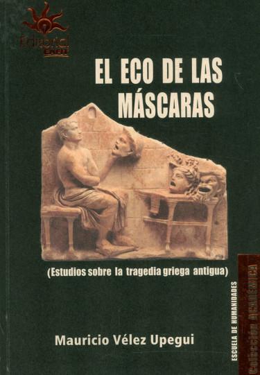 El Eco De Las Máscaras
